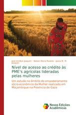 Nível de acesso ao crédito às PME's agrícolas lideradas pelas mulheres