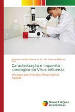Caracterização e inquerito sorologico do Vírus Influenza