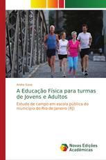 A Educação Física para turmas de Jovens e Adultos