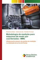 Metodologia de medição para máquinas de medir por coordenadas - MMC