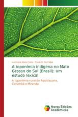 A toponímia indígena no Mato Grosso do Sul (Brasil): um estudo lexical