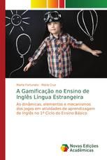 A Gamificação no Ensino de Inglês Língua Estrangeira