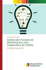 Análise das Funções de Marketing em uma Cooperativa de Crédito