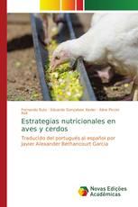 Estrategias nutricionales en aves y cerdos