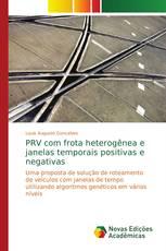 PRV com frota heterogênea e janelas temporais positivas e negativas