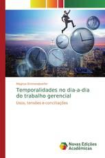 Temporalidades no dia-a-dia do trabalho gerencial