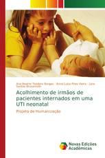 Acolhimento de irmãos de pacientes internados em uma UTI neonatal