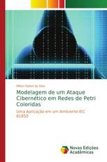 Modelagem de um Ataque Cibernético em Redes de Petri Coloridas