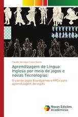 Aprendizagem de Língua Inglesa por meio de jogos e novas Tecnologias