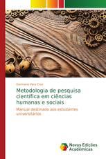 Metodologia de pesquisa científica em ciências humanas e sociais