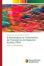 A Arteterapia no Tratamento do Transtorno do Espectro Autista (TEA)