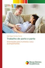 Trabalho de parto e parto