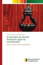 O princípio do devido Processo Legal na Constituição