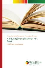 A educação profissional no Brasil