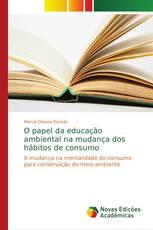 O papel da educação ambiental na mudança dos hábitos de consumo