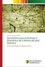 Concertino para Clarinete e Orquestra de Câmara de José Siqueira