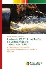 Efeitos da IFRIC 12 nas Tarifas de Companhias de Saneamento Básico