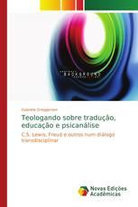 Teologando sobre tradução, educação e psicanálise