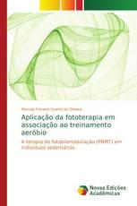 Aplicação da fototerapia em associação ao treinamento aeróbio