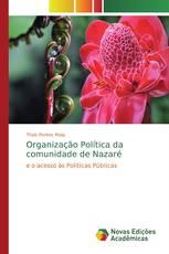 Organização Política da comunidade de Nazaré