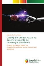 Quality by Design Fuzzy no desenvolvimento de tecnologia biomédica