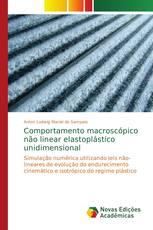Comportamento macroscópico não linear elastoplástico unidimensional