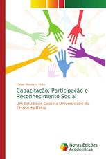 Capacitação, Participação e Reconhecimento Social