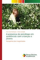 A presença do psicólogo em audiências com crianças e jovens