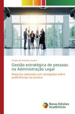 Gestão estratégica de pessoas na Administração Legal