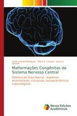 Malformações Congênitas do Sistema Nervoso Central