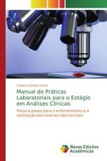 Manual de Práticas Laboratoriais para o Estágio em Análises Clínicas