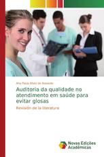 Auditoria da qualidade no atendimento em saúde para evitar glosas