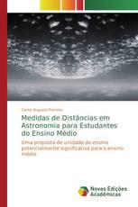 Medidas de Distâncias em Astronomia para Estudantes do Ensino Médio