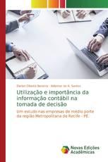 Utilização e importância da informação contábil na tomada de decisão