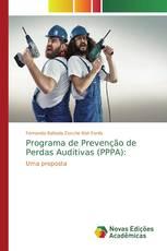 Programa de Prevenção de Perdas Auditivas (PPPA):