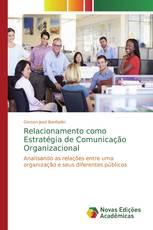 Relacionamento como Estratégia de Comunicação Organizacional