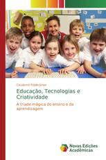 Educação, Tecnologias e Criatividade