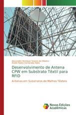 Desenvolvimento de Antena CPW em Substrato Têxtil para RFID