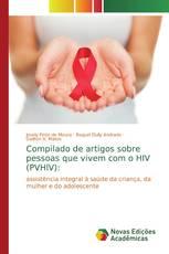 Compilado de artigos sobre pessoas que vivem com o HIV (PVHIV):