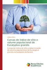 Curvas de índice de sítio e volume populacional de Eucalyptus grandis