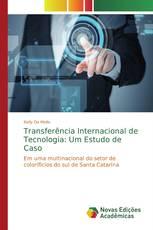 Transferência Internacional de Tecnologia: Um Estudo de Caso