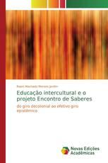 Educação intercultural e o projeto Encontro de Saberes