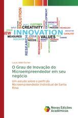 O Grau de Inovação do Microempreendedor em seu negócio
