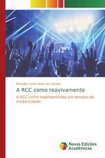 A RCC como reavivamento