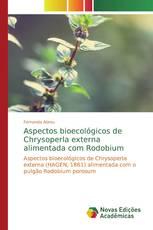 Aspectos bioecológicos de Chrysoperla externa alimentada com Rodobium