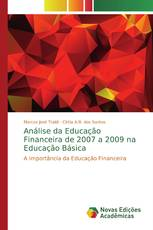 Análise da Educação Financeira de 2007 a 2009 na Educação Básica