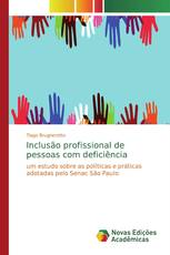 Inclusão profissional de pessoas com deficiência