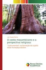 O conto moçambicano e a perspectiva religiosa: