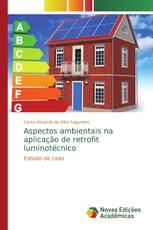 Aspectos ambientais na aplicação de retrofit luminotécnico