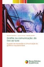 Grafite na comunicação: do lixo ao luxo